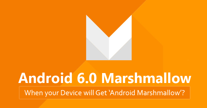 How to Install Android 6.0 Marshmallow and When will Your Smartphone Get it? 1